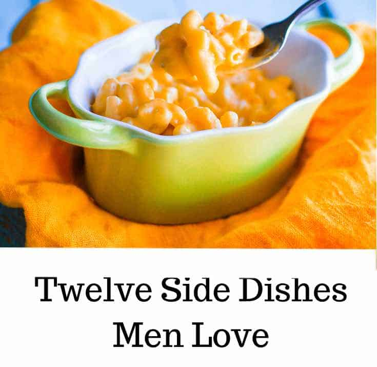12 Side Dishes Men Love 2