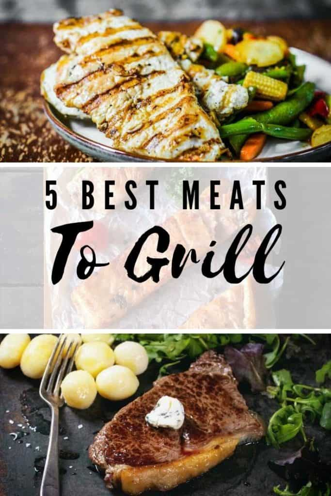 5 best meats to grill