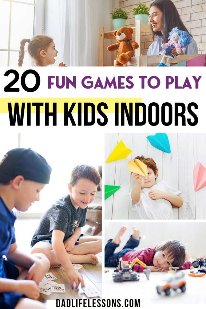 20 Fun Games To Play With Kids Indoors