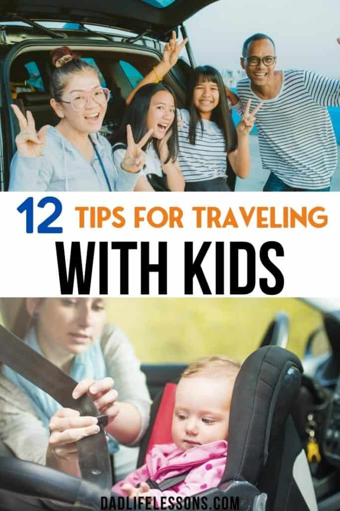 12 Tips For Traveling With Kids