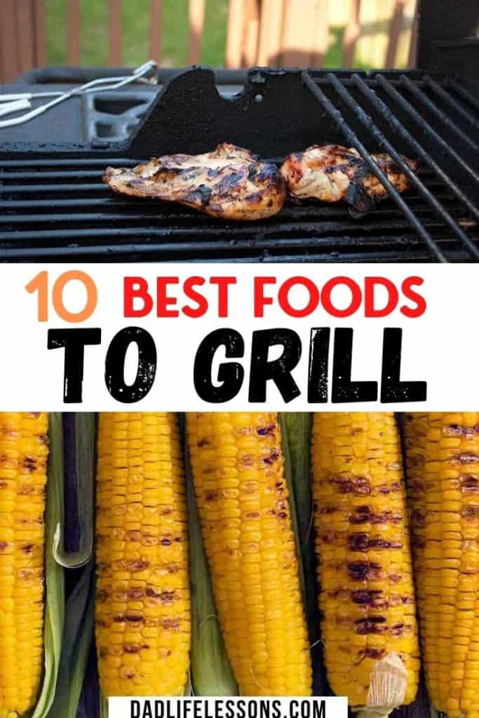 10 Best Foods To Grill