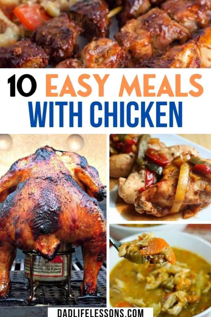 10 Easy Meals With Chicken