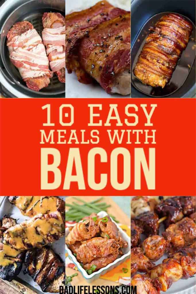 10 Easy Meals With Bacon