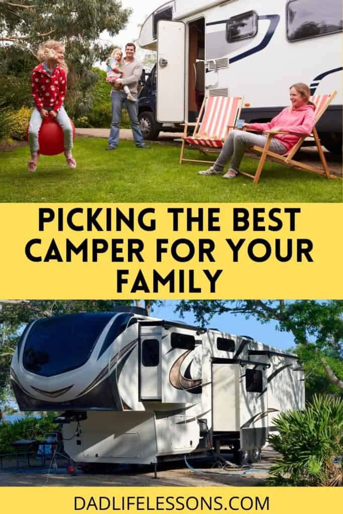 Picking The Best Camper For Your Family